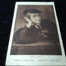 Postales: PORTRAIT DE JEUNE HOMME ,RAPHAEL SANZIO, MUSEE DU LOUVRE, 1506 BRAUN & CIE.. Lote 288651988