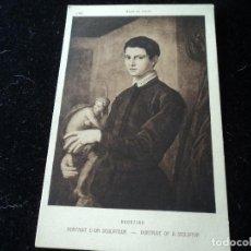 Postales: PORTRAIT D´UN SCULPTEUR,BRONZINO, MUSEE DU LOUVRE, 1184, BRAUN & CIE. Lote 288655883