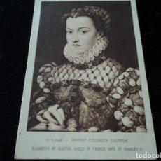 Postales: PORTRAIT D´ELIZABETH D´AUTRICHE, FR.CLOUET, MUSEE DU LOUVRE,130 BRAUN & CIE. Lote 288656483