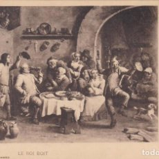 Postales: LE ROI BOIT DE TENIERS. ED. HAUSER Y MENET SERIE PINTURA Nº 976. REVERSO SIN DIVIDIR. Lote 288717993