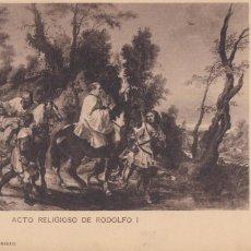 Postales: ACTO RELIGIOSO DE RODOLFO I DE RUBENS. ED. HAUSER Y MENET SERIE PINTURA Nº 979. REVERSO SIN DIVIDIR. Lote 288718243