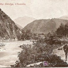 Postales: CHAMBA - VIEW FROM THE BRIDGE. Lote 20988016