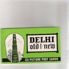 Postales: ALBUM - 20 PICTURE POST CARDS - DELHI - OLD & NEW - AÑOS 60/70 . Lote 31015007