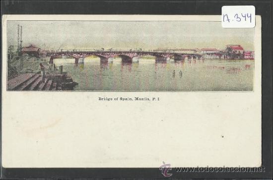 MANILA - BRIDGE OF SPAIN (PUENTE DE ESPAÑA) - MANILA PI - (17344) (Postales - Postales Extranjero - Asia)