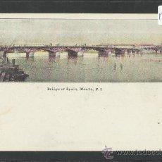 Postales: MANILA - BRIDGE OF SPAIN (PUENTE DE ESPAÑA) - MANILA PI - (17344). Lote 39157534
