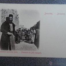 Postales: JERUSALEN PROCESIÓN DE JUDÍOS ESPAÑOLES POSTAL ANTIGUA. Lote 40296342