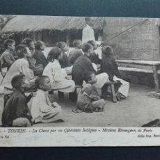Postales: TONKIN CLASSE PAR UN CATECHISTE INDIGENT MISIÓN ETRANGERE DE PARÍS. Lote 71582969