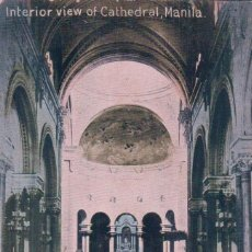 Postales: POSTAL ASIA - MANILA - INTERIOR DE LA CATEDRAL DE MANILA - ESCRITA. Lote 90767095