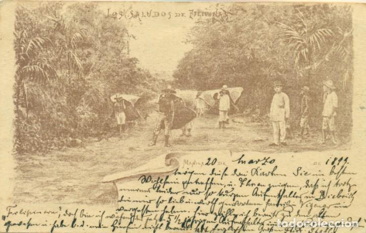 LOS SALUDOS DE FILIPINAS MANILA. PHILIPPINES. CIRCULADA EN 1899. PIEZA EXCEPCIONAL, ÚNICA. (Postales - Postales Extranjero - Asia)