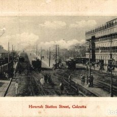 Cartes Postales: INDIA INDE. HOWRAH STATION STREET CALCUTTA. Lote 195797931