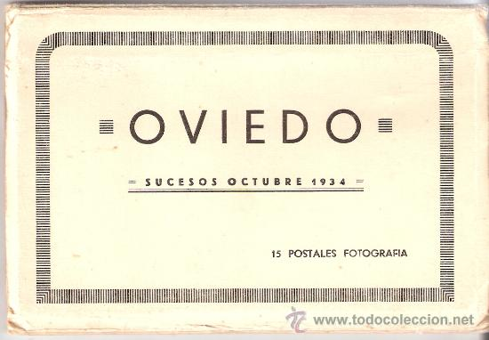 OVIEDO - SUCESOS OCTUBRE 1934- 15 POSTALES FOTOGRAFICAS EN BLOCK ACORDEON- VER FOTOS- (B-34) (Postales - España - Asturias Antigua (hasta 1.939))