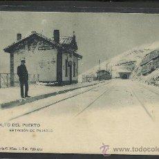 Postales: PAJARES - ESTACION EN LO ALTO DEL PUERTO - SERIE C NUM 1 - FOT. VILLEGAS - (8741). Lote 30176534
