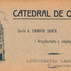Postales: CATEDRAL OVIEDO ASTURIAS CUADERNO 24 LÁMINAS POSTALES CÁMARA SANTA ARQUITECTURA Y OBJETOS PRECIOSOS . Lote 31986679