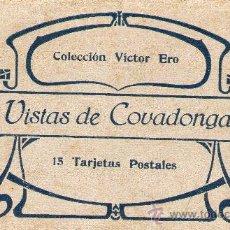 Postales: CUADERNO BLOC POSTALES (15) COVADONGA ASTURIAS COLECCIÓN V. ERO FOT: CASTAÑEIRA, ALVAREZ Y LEVENFELD. Lote 32042483