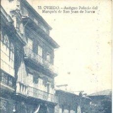 Postales: PS1436 OVIEDO 'ANTIGUO PALACIO DEL MARQUÉS DE SAN JUAN DE NIEVA'. NÚM. 33. ESCRITA AL DORSO. Lote 32404882