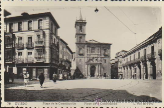 OVIEDO.- PLAZA DE LA CONSTIRUCIÓN. L. ROISIN. (Postales - España - Asturias Moderna (desde 1.940))