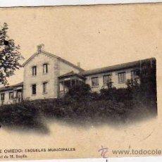 Postales: CALDAS DE OVIEDO. ESCUELAS MUNICIPALES. CLICHÉ PROPIEDAD DE M. BUYLLA. CIRCULADA.. Lote 37687645