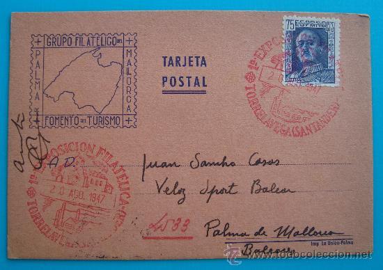 TARJETA POSTAL, TORRELAVEGA - SANTANDER A PALMA DE MALLORCA, 20 AGOSTO 1947, I EXPOSICION FILATELICA (Postales - España - Asturias Moderna (desde 1.940))