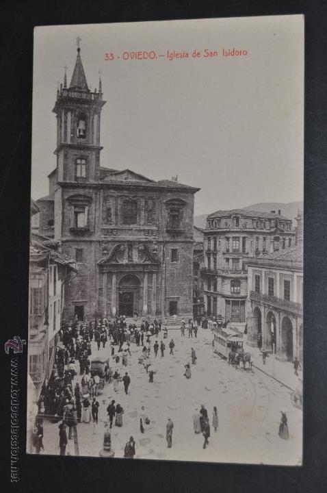 ANTIGUA POSTAL DE OVIEDO. IGLESIA DE SAN ISIDORO. FOTPIA. CASTAÑEIRA. SIN CIRCULAR (Postales - España - Asturias Antigua (hasta 1.939))