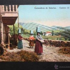 Postales: ANTIGUA POSTAL COSTUMBRES ASTURIANAS. CAMINO DE LA FUENTE. ESCRITA. Lote 45954979