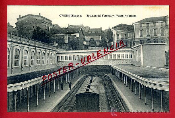 POSTAL ASTURIAS , OVIEDO , ESTACION FERROCARRIL VASCO ASTURIANO , ORIGINAL , P97145 (Postales - España - Asturias Antigua (hasta 1.939))