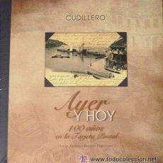 Postales: CUDILLERO, AYER Y HOY, 100 AÑOS EN LA TARJETA POSTAL.. Lote 51008359