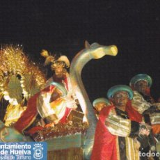 Postales: POSTAL CABALGATA DE REYES. HUELVA (POSTALON, GRAN FORMATO). Lote 98163727