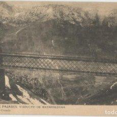 Postales: POSTAL DE ASTURIAS LIBRERIA ESCOLAR FOT HAUSER Y MENET-PAJARES VIADUCTO MATARREDONDA-SIN CIRCULAR. Lote 169602376