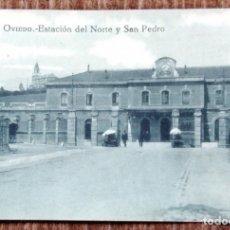 Postales: OVIEDO - ESTACION DEL NORTE Y SAN PEDRO. Lote 176165765