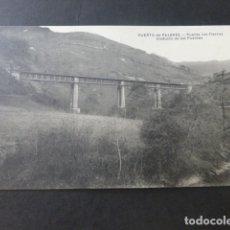 Postales: PUERTO DE PAJARES ASTURIAS PUENTE DE LOS FIERROS VIADUCTO DE LAS PUENTES FERROCARRIL. Lote 181338226