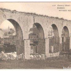 Postales: HAUSER Y MENET, NR.1176, OVIEDO, ANTIGUO ACUEDUCTO, DIVIDIDA, SIN CIRCULAR. Lote 182036985