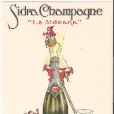 Postales: GIJÒN (ASTURIAS) SIDRA CHAMPAGNE LA ALDEANA. FABRICANTE EXPORTADOR M.DE CASAS COUTO.. Lote 186048887