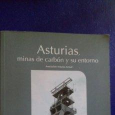 Postales: ASTURIAS, MINAS DEL CARBÓN Y SU ENTORNO. EDIT.: ASTURIAS ACTUAL.. Lote 222466678