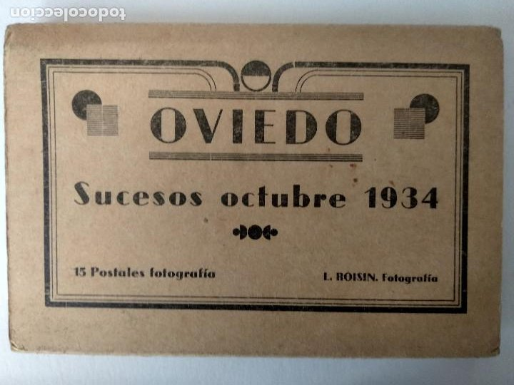OVIEDO.- SUCESOS OCTUBRE 1934.- 15 POSTALES, (Nº16 AL Nº30) (Postales - España - Asturias Antigua (hasta 1.939))