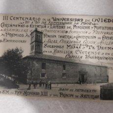 Postais: MUY RARA POSTAL OVIEDO III CENTENARIO UNIVERSIDAD OVIEDO 1908 GIJON AVILES ASTURIAS. Lote 265376059