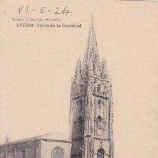 Cartes Postales: OVIEDO TORRE DE LA CATEDRAL. ED. LIBRERIA ESCOLAR, HAUSER Y MENET. CIRCULADA EN 1924. Lote 268156599