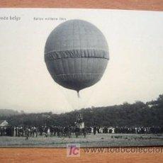 Postales: POSTAL DE LA ARMADA BELGA - EN LA FOTO BALLON MILITAIRE LIBRE - PRINCIPIOS SIGLO XX. Lote 16689402