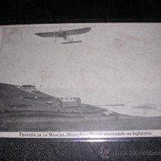 Postales: TRAVESIA DE LA MANCHA - MONOPLANO BLERIOT ATERRIZANDO EN INGLATERRA. Lote 8937675