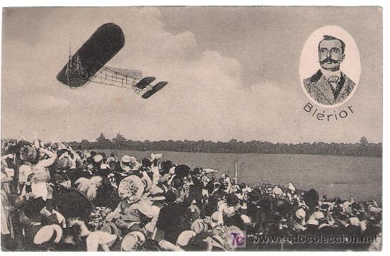 BLERIOT. (ATRAVEZÓ EL CANAL DE LA MANCHA EN 1909) (Postales - Postales Temáticas - Aeroplanos, Zeppelines y Globos)