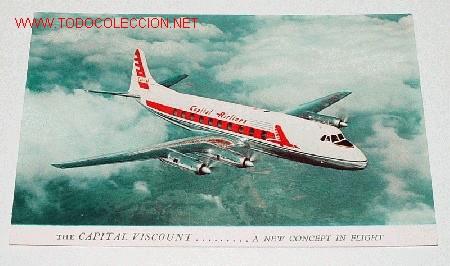 ANTIGUA POSTAL AVION - CAPITAL VISCOUNT - NO CIRCULADA. (Postales - Postales Temáticas - Aeroplanos, Zeppelines y Globos)