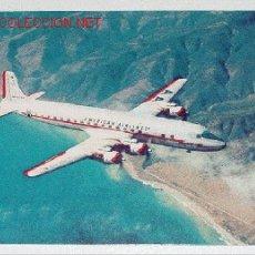 Postales: ANTIGUA POSTAL AVION - THE DC-7 FLAGSHIP - NO CIRCULADA.. Lote 2491672