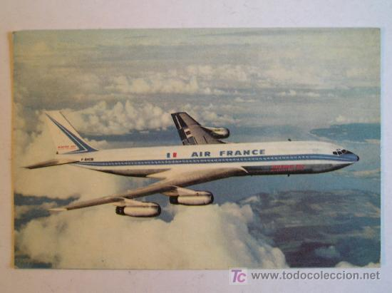 Postales: ANTIGUA POSTAL AVION LINEA AEREA AIR FRANCE BOEING 707 INTERCONTINENTAL IMPRESA EN FRANCIA - Foto 1 - 26429319