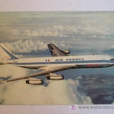 Postales: ANTIGUA POSTAL AVION LINEA AEREA AIR FRANCE BOEING 707 INTERCONTINENTAL IMPRESA EN FRANCIA. Lote 26429319