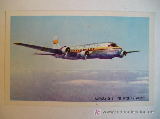 Postales: ANTIGUA POSTAL AVION PANAGRA PAN AMERICAN-GRACE AIRWAYS, INC DC-6 EL INTER AMERICANO NO CIRCULADA - Foto 1 - 26429320
