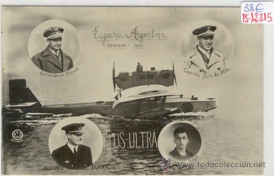 (PS-12315)POSTAL FOTOGRAFICA DE ESPAÑA-ARGENTINA FEBRERO 1926 VUELO PLUS ULTRA (Postales - Postales Temáticas - Aeroplanos, Zeppelines y Globos)