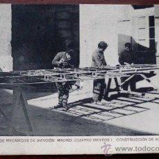 Postales: ANTIGUA POSTAL DE ESCUELA DE MECANICOS DE AVIACION DE CUATRO VIENTOS - MADRID - AVION - AVIONES - ED. Lote 19984640