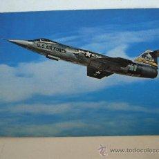 Postales: POSTAL DE AVION MILITAR: U.S. AIRFORCE F-104 A STARFIGHTER (SIN CIRCULAR). Lote 21940676