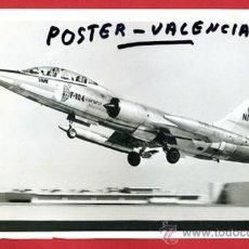 Postales: FOTO AVION , MILITAR F104 , ORIGINAL , M80. Lote 27176453