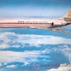 Postales: POSTAL A COLOR IBERIA CARAVELLE X R. Lote 28324045
