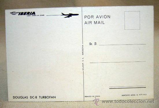 Postales: POSTAL PUBLICITARIA, JET DOUGLAS, DC - 8, TURBOFAN, IBERIA LINEAS AEREAS ESPAÑOLAS, RIEUSSET, 1963 - Foto 2 - 29358347